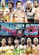 "DRAGON GATE 2013 ""冬の陣"