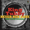 【輸入盤】Never Run Away: Dub Plate Specials