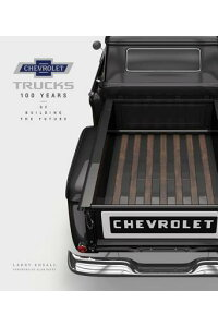 ChevroletTrucks:100YearsofBuildingtheFutureCHEVTRUCKS[LarryEdsall]