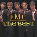 E.M.U THE BEST