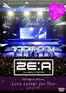 ZE:A Special Live -Love Letter for you- in Tokyo