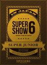 SUPER JUNIOR WORLD TOUR SUPER SHOW6 in JAPAN [3DVD] [ SUPER JUNIOR ]