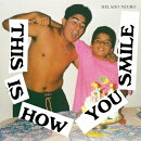 【輸入盤】This Is How You Smile