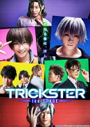TRICKSTER〜the STAGE〜【Blu-ray】