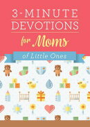 3-Minute Devotions for Moms of Little Ones