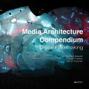 Media Architecture Compendium: Digital Placemaking