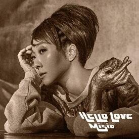 【楽天ブックス限定先着特典】HELLO LOVE (初回限定盤)(アクリルキーホルダー) [ MISIA ]