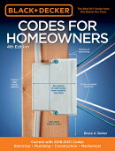 Black & Decker Codes for Homeowners 4th Edition: Current with 2018-2021 Codes - Electrical - Plumbin