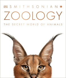Zoology: Inside the Secret World of Animals ZOOLOGY [ DK ]