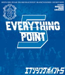 EVERYTHING POINT 5(通常盤)【Blu-ray】
