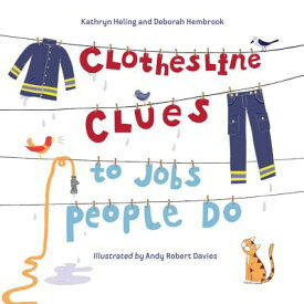 CLOTHESLINE CLUES TO JOBS PEOPLE DO(P) [ KATHRYN HELING ]