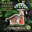 Fairy Houses 2018 Mini Calendar: By Sally J. Smith