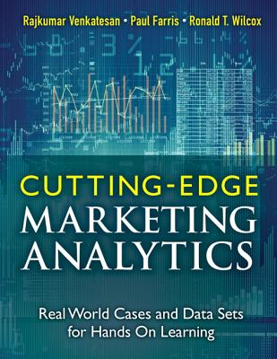 Cutting-Edge Marketing Analytics: Real World Cases and Data Sets for Hands on Learning CUTTING-EDGE MARKETING ANALYTI (FT Press Analytics) [ Rajkumar Venkatesan ]