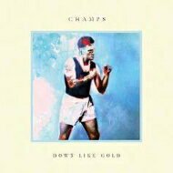 【輸入盤】DownLikeGold[Champs(Uk)]