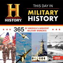 2019 History Channel This Day in Military History Wall Calendar: 365 Days of America's Greatest Mili