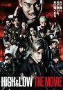 HiGH & LOW THE MOVIE(通常盤)【Blu-ray】 [ AKIRA ]