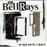 【輸入盤】RedWhiteAndBlack[Bellrays]