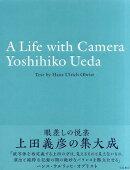 A Life with Camera Yoshihiko Ueda