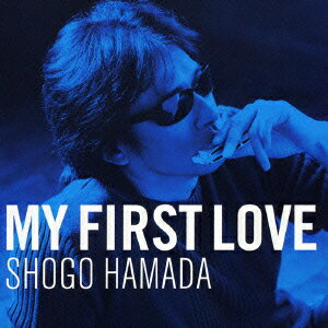 My First Love [ 浜田省吾 ]