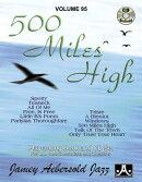 Jamey Aebersold Jazz -- 500 Miles High, Vol 95: Book & CD