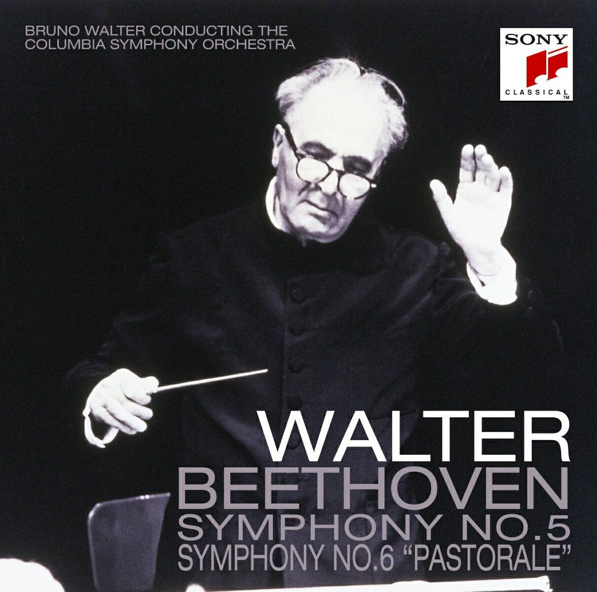 ベートーヴェン:交響曲第5番「運命」/第6番「田園」 [ ブルーノ・ワルター ]