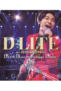 D-LITEDLive2014inJapan〜D'slove〜【Blu-ray(2枚組)】[D-LITE(fromBIGBANG)]