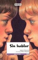 Sin Hablar = No Talking