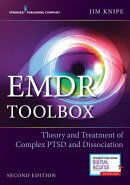 Emdr Toolbox: Theory and Treatment of Complex Ptsd and Dissociation, Second Edition