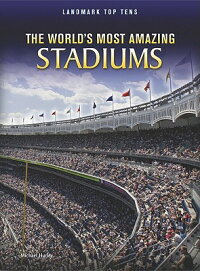 TheWorld'sMostAmazingStadiums