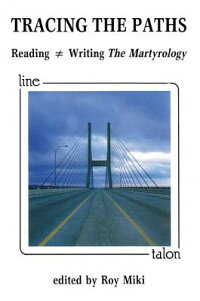 TracingthePaths:Reading=WritingtheMartyrology[RoyMiki]