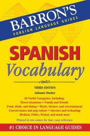 Spanish Vocabulary SPANISH VOCABULARY 3/E (Barron's Foreign Language Guides) [ Julianne Dueber ]