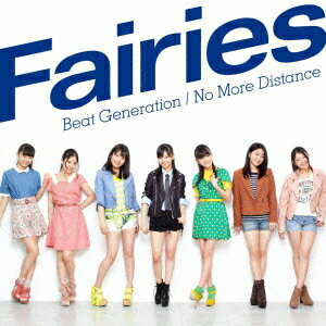 Beat Generation / No More Distance [ フェアリーズ ]