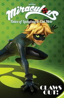 Miraculous: Tales of Ladybug and Cat Noir: Claws Out