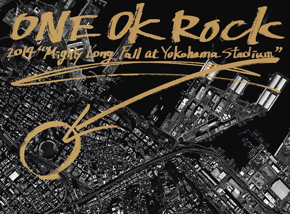 "ONE OK ROCK 2014 ""Mighty Long Fall at Yokohama Stadium"" [ ONE OK ROCK ]"