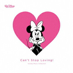 Can't Stop Loving! 〜Disney Music Collection