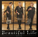 Beautiful Life (Type-C)
