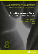 From Humanism to Meta-, Post- And Transhumanism?