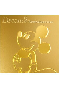 Dream2〜DisneyGreatestHits〜[ディズニー]