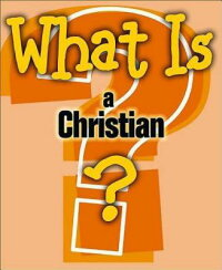 What_Is_a_Christian?
