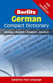 Berlitz German Compact Dictionary: German-English/Englisch-Deutsch BERLITZ GERMAN COMPACT DICT 3/ (Berlitz Compact Dictionary) [ Berlitz Publishing ]