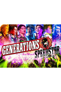 GENERATIONSLIVETOUR2016SPEEDSTER仮【Blu-ray】[GENERATIONSfromEXILETRIBE]