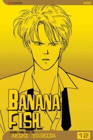 Banana Fish, Vol. 12 BANANA FISH VOL 12 V12 (Banana Fish) [ Akimi Yoshida ]