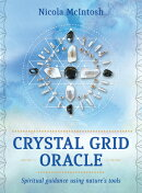 Crystal Grid Oracle: Spritual Guidance Using Nature's Tools