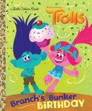 Branch's Bunker Birthday (DreamWorks Trolls)