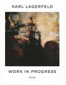 KARL LAGERFELD:WORK IN PROGRESS(P)【バーゲンブック】