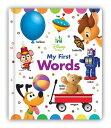 Disney Baby My First Words DISNEY BABY MY 1ST WORDS [ Disney Book Group ]