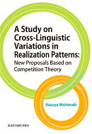 A Study on Cross-Linguistic Variations in Realization Patterns