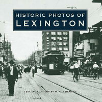Historic_Photos_of_Lexington