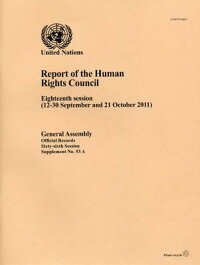 ReportoftheHumanRightsCouncil:EighteenSession(12-30Septemberand21October2011)
