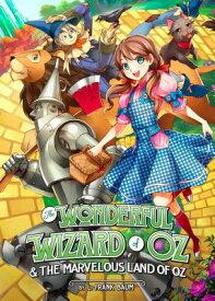 The Wonderful Wizard of Oz & the Marvelous Land of Oz WONDERFUL WIZARD OF OZ & THE M (Manga Illustrated Classics) [ Kriss Sison ]